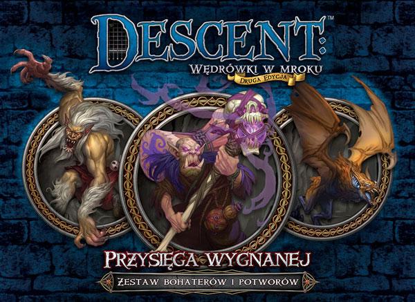 DESCENT - PRZYSIĘGA WYGNANEJ